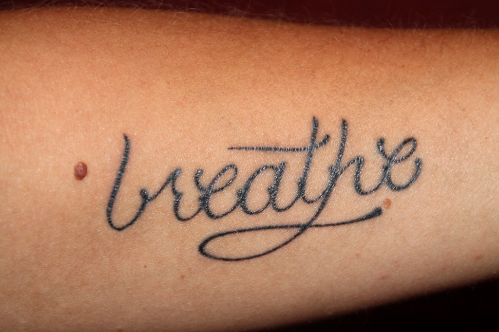 Breathing the path less taken for Still breathing tattoo